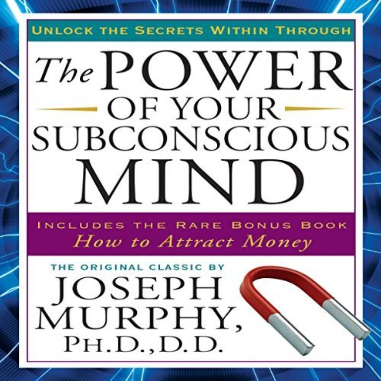 Suggested Reading - The Power of Your Subscious Mind by Joseph Murphy
