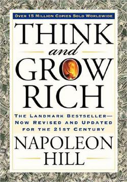 Suggested Reading - Think and Grow Rich by Napoleon Hill